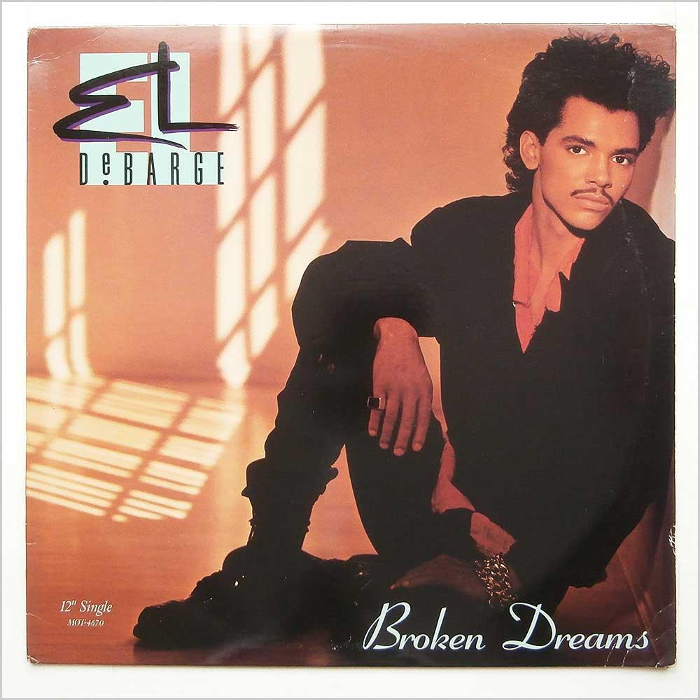 EL DEBARGE - Broken Dreams - 12 inch 45 rpm