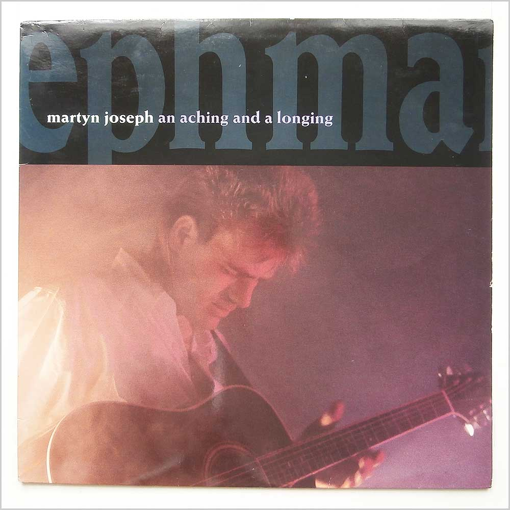 Martyn Joseph - An Aching And A Longing (MYRR 1261)
