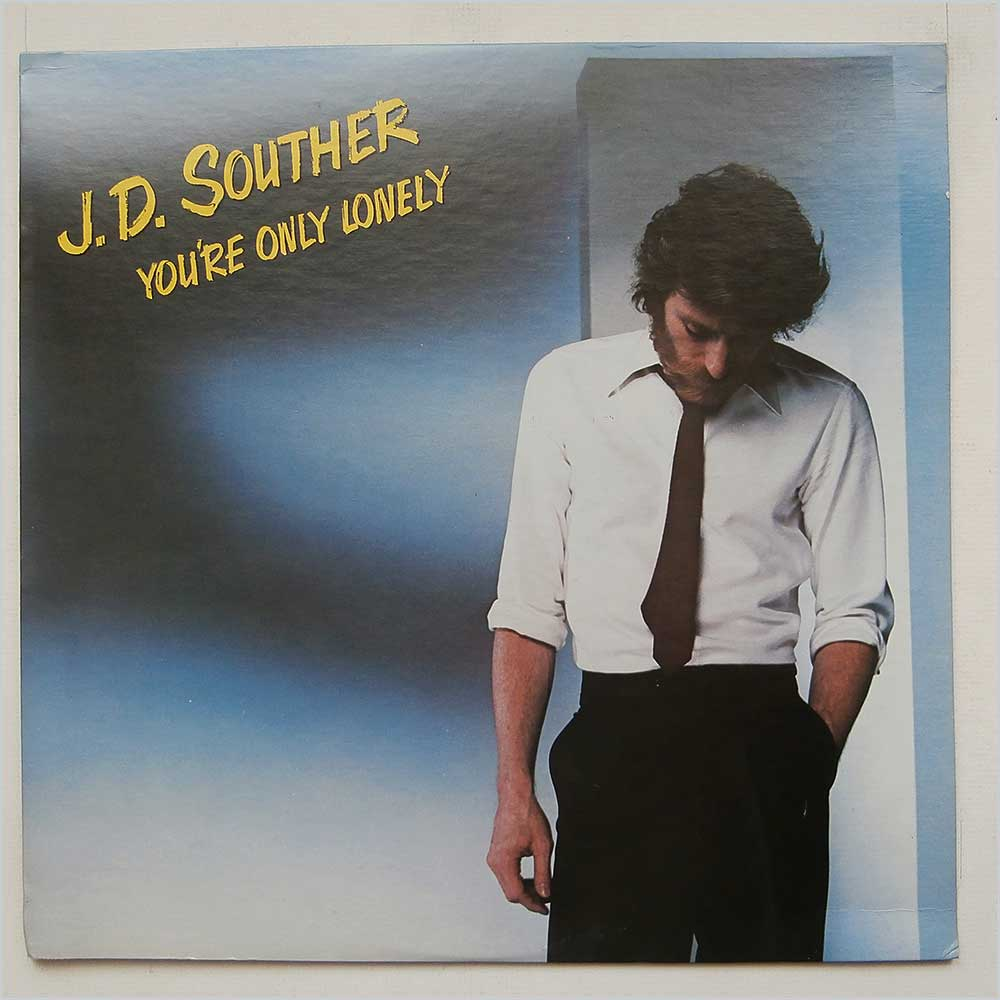 J.D. Souther - You're Only Lonely Vinyl