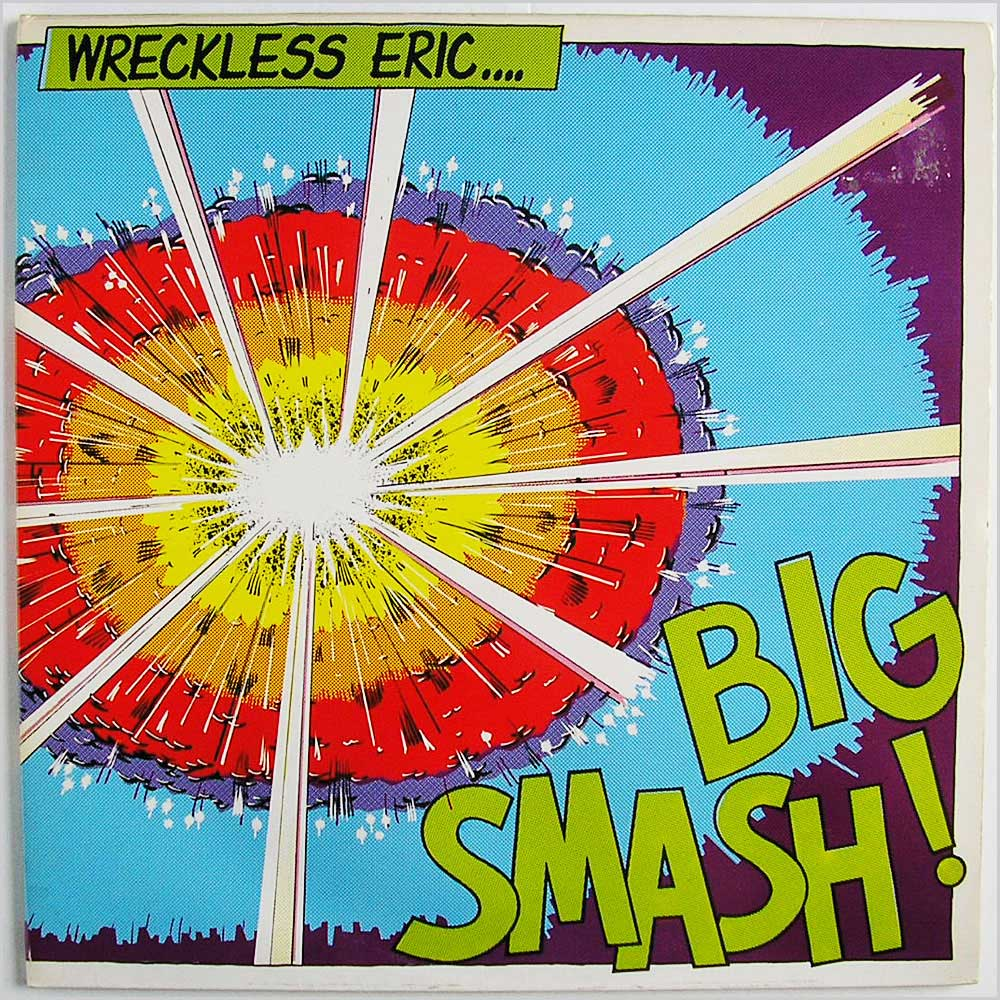 Wreckless Eric Big Smash Records Lps Vinyl And Cds