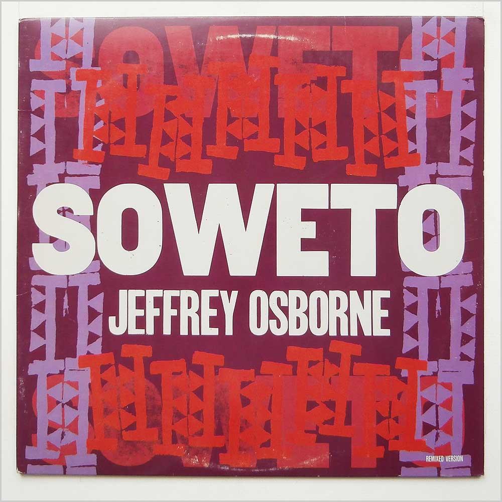 JEFFREY OSBORNE - Soweto Remixed And Dub Versions - 12 inch 45 rpm