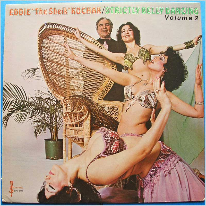 Eddie The Sheik Kochar - Strictly Belly Dancing Volume 2 (SPS 5118)