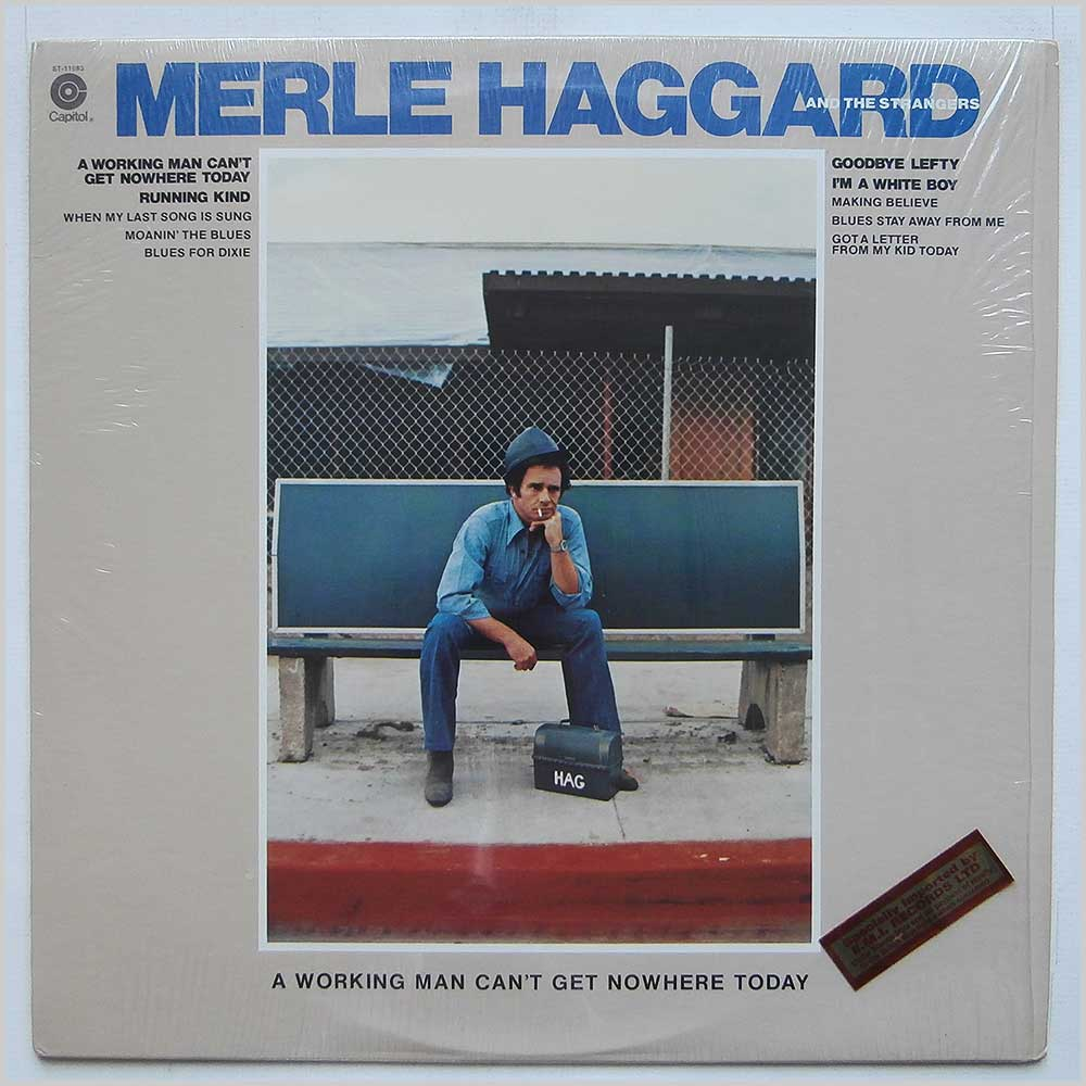 Merle Haggard - A Working Man Can't Get Nowhere Today (ST-11693)