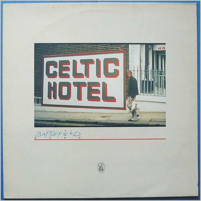 Battlefield Band - Celtic Hotel (TP027)