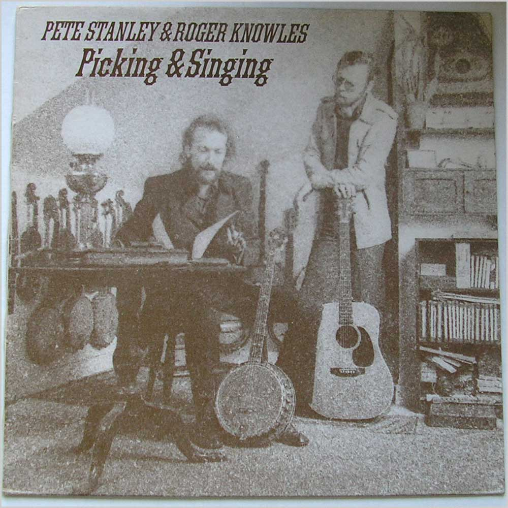 Paul Stanley & Roger Knowles - Picking & Singing (XTRA 1146)