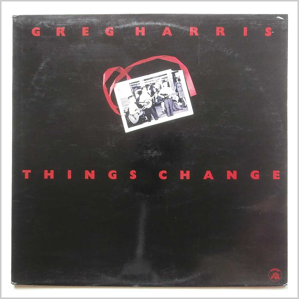 Greg Harris - Things Change (122 047-1)