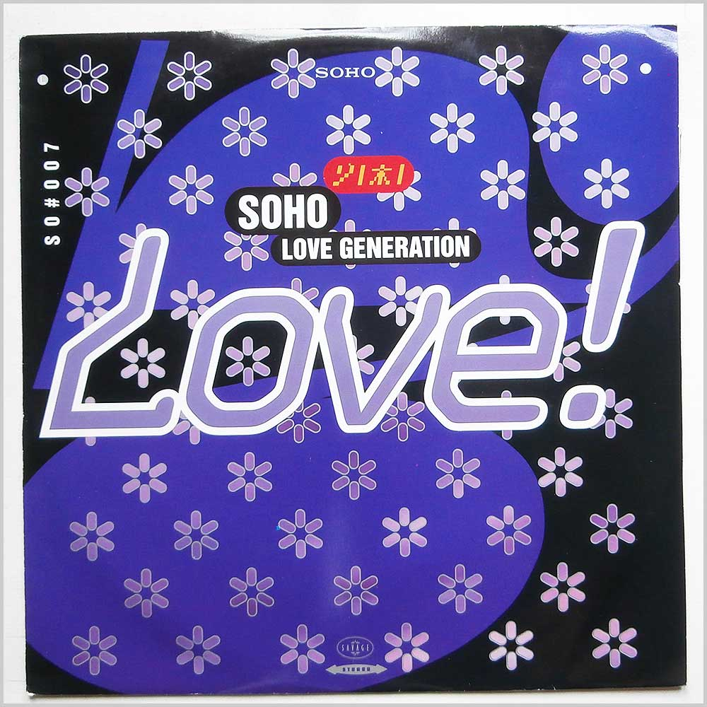 Soho - Love Generation Love! (12SAV 112)