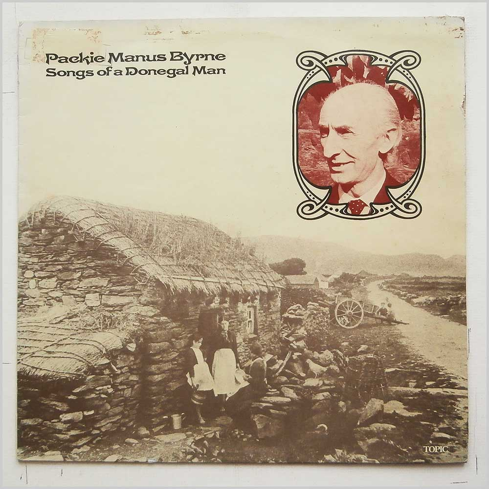 Packie Manus Byrne - Songs Of A Donegal Man (12TS 257)