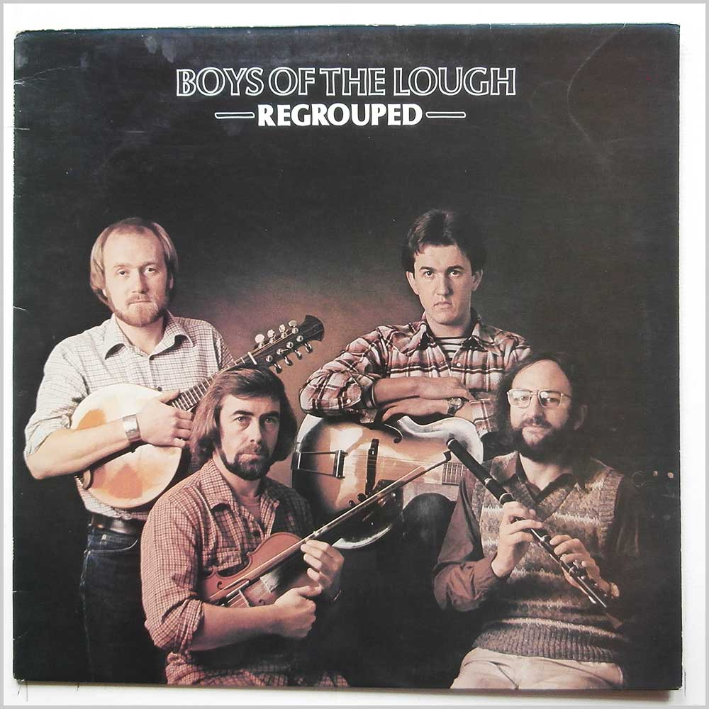 Boys Of The Lough - Regrouped (12TS409)