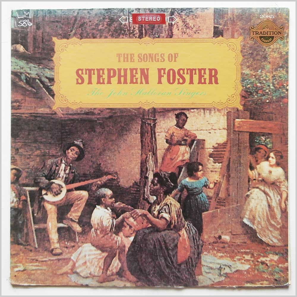 The John Halloran Singers - The Songs Of Stephen Foster (2085)