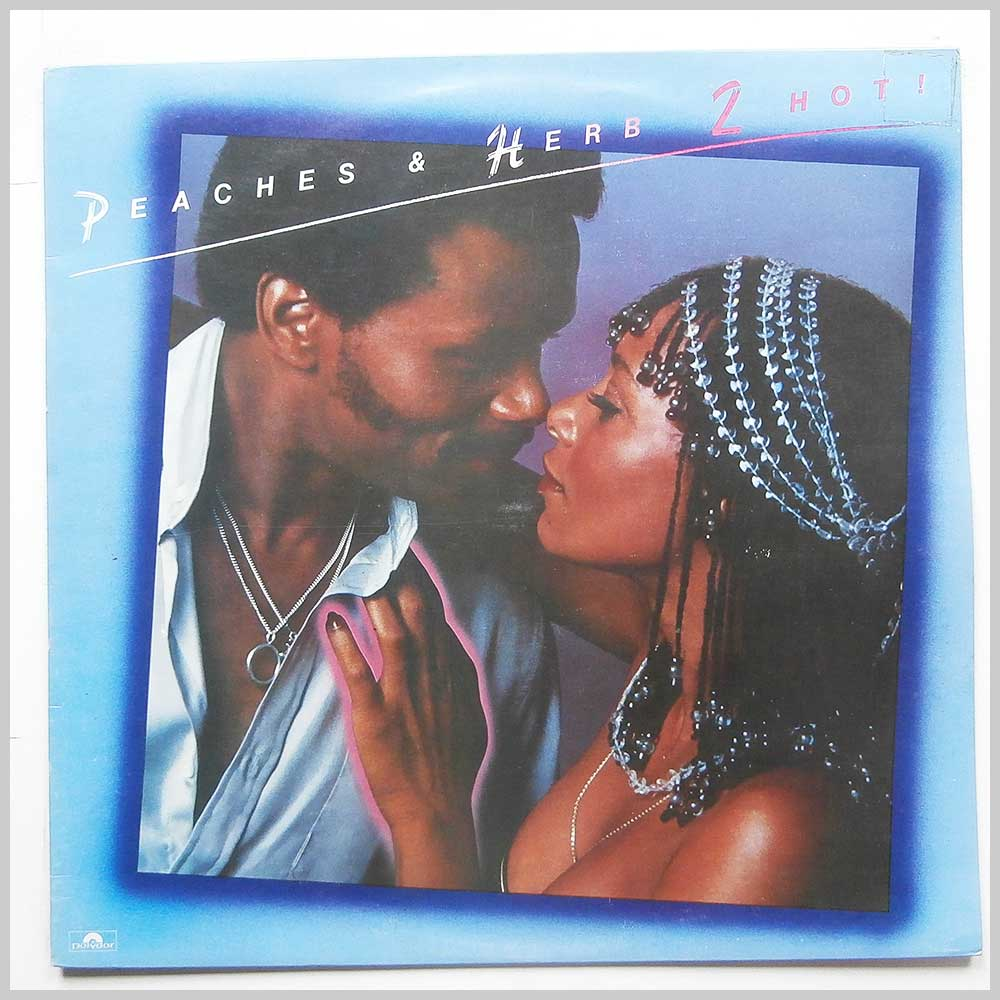 Peaches and Herb - 2 Hot! (2391 378)