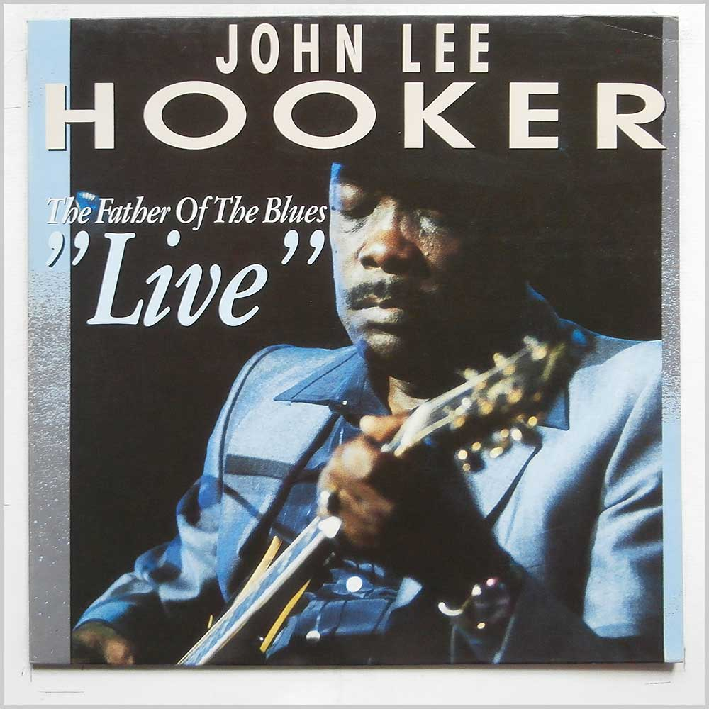 John Lee Hooker - The Father Of The Blues Live (2696021)