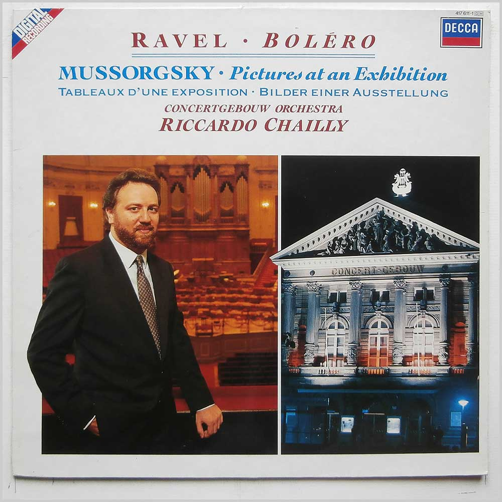 Riccardo Chailly, Concertgebouw Orchestra - Ravel: Bolero, Mussorgsky: Pictures At An Exhibition (417 611-1)