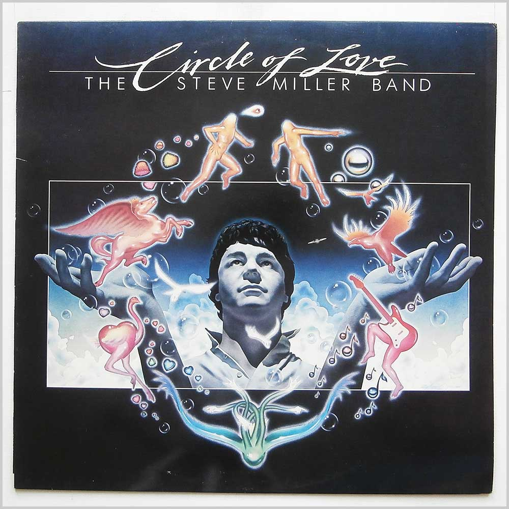 The Steve Miller Band - Circle Of Love (6302 061)