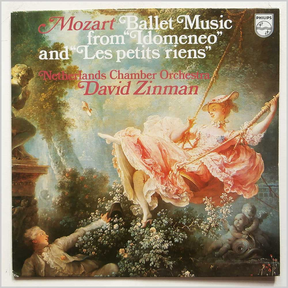 David Zinman, Netherlands Chamber Orchestra - Mozart: Ballet Music From Idomeneo and Les Petits Riens (6500 861)