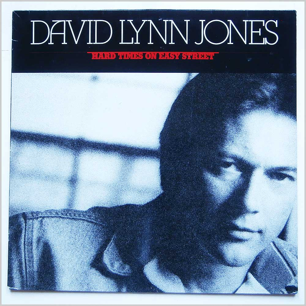 David Lynn Jones - Hard Times On Easy Street (832 518-1)