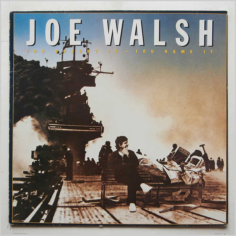 Joe Walsh - You Bought It-You Name It (92-3884-1)