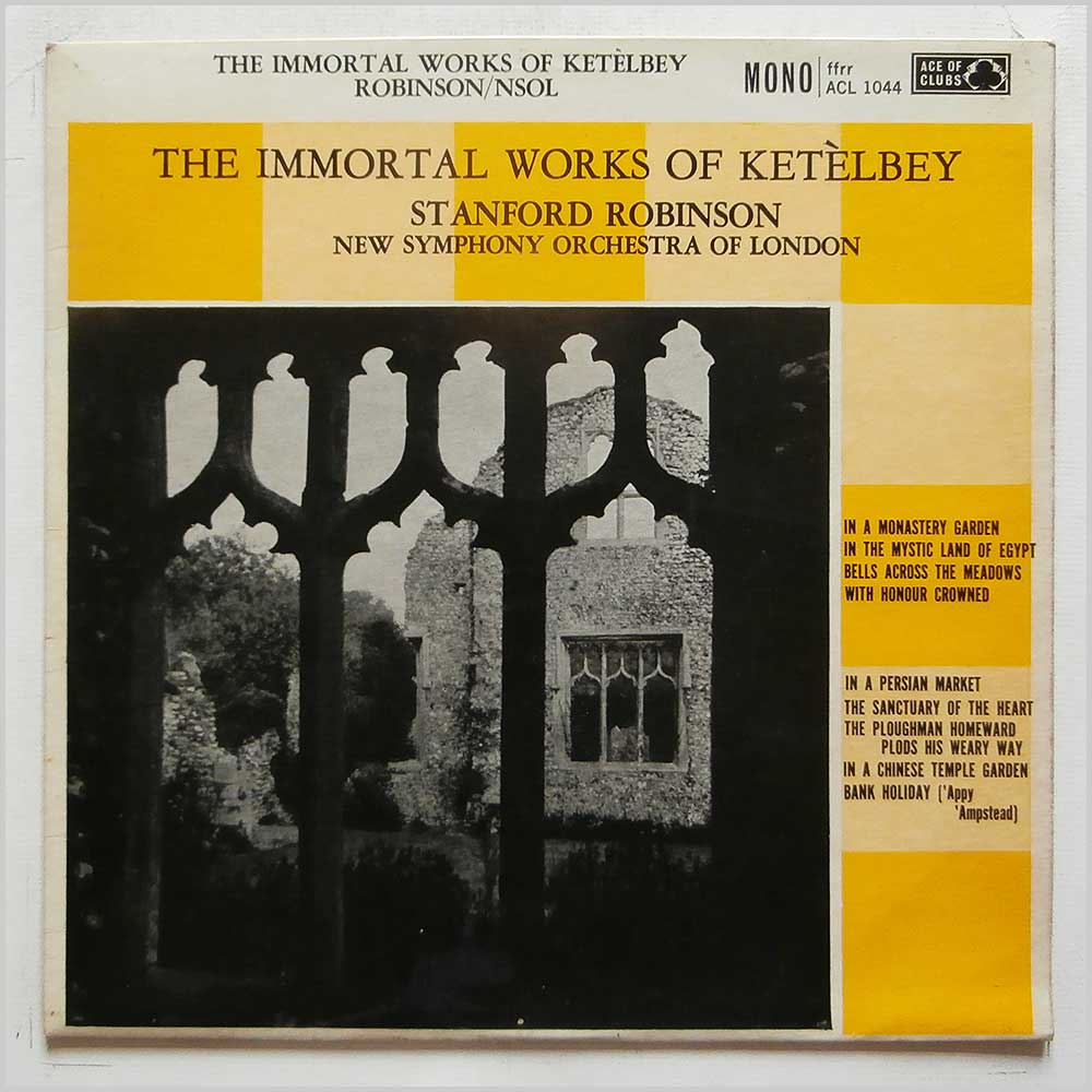 Stanford Robinson The New Symphony Orchestra Of London - Ketelbey: in A Monastery Garden (ACL 1044)