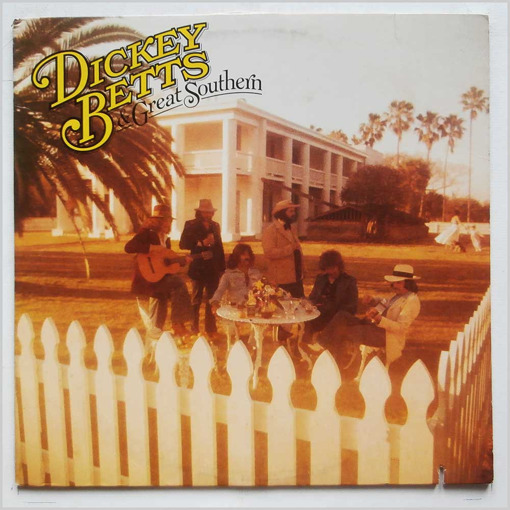 Dickey Betts and Great Southern - Dickey Betts and Great Southern (AL 4123)