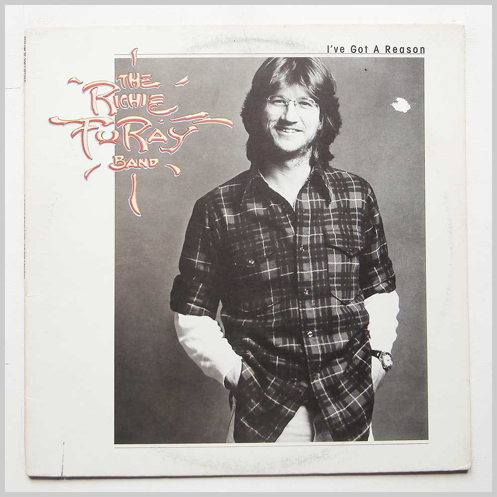 The Richie Furay Band - I've Got A Reason (ASYLUM 7E-1067)