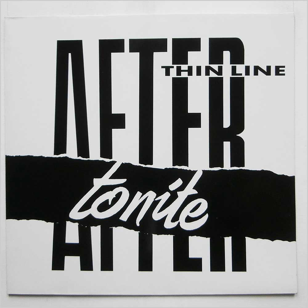 After Tonite - Thin Line (BGPT 003)