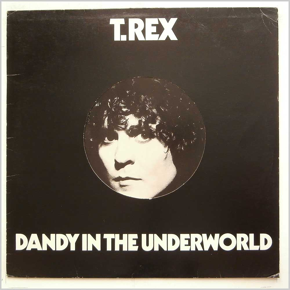 T. Rex - Dandy In The Underworld (BLN 5005)
