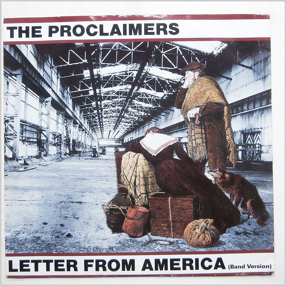 The Proclaimers - Letter From America (CHS 12 3178)