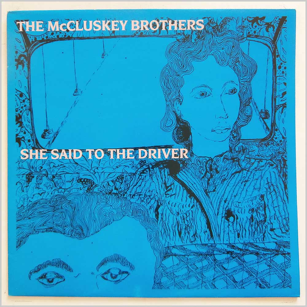 The McCluskey Brothers - She Said To The Driver (DISP 15T)