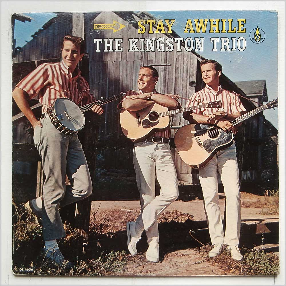 The Kingston Trio - Stay Awhile (DL 4656)