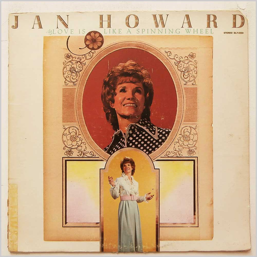 Jan Howard - Love Is Like A Spinning Wheel (DL7-5333)