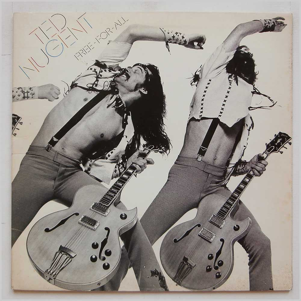Ted Nugent - Free For All (EPC 81397)