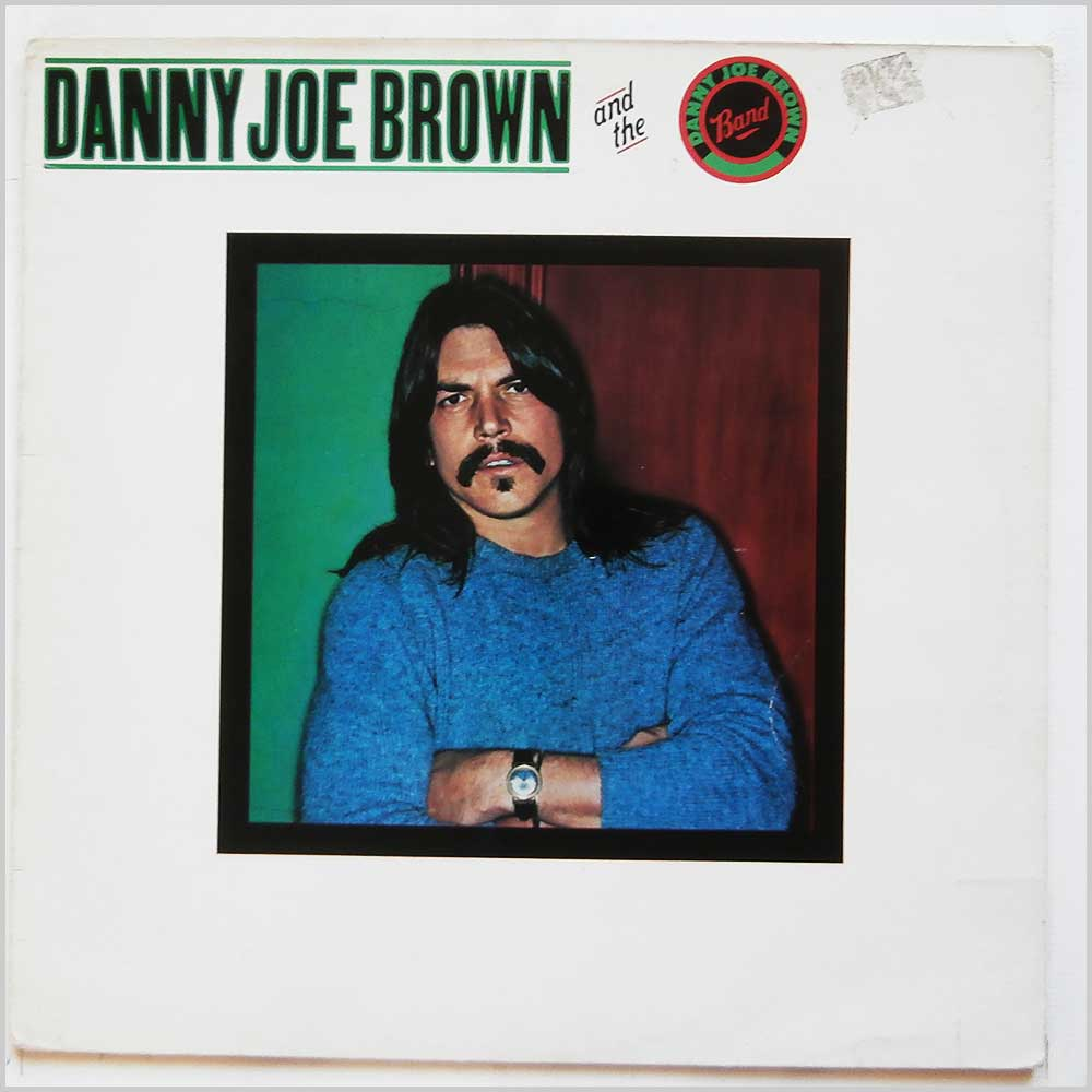 Danny Joe Brown - Danny Joe Brown and The Danny Joe Brown Band (EPC 85122)