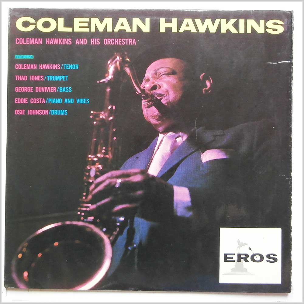 Coleman Hawkins And His Orchestra - Coleman Hawkins (ERL 50024)