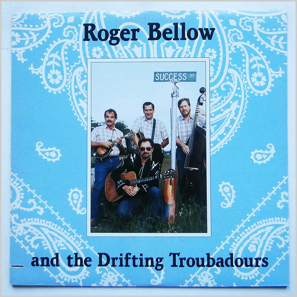 Roger Bellow and the Drifting Troubadours - Success Street (FF 504)