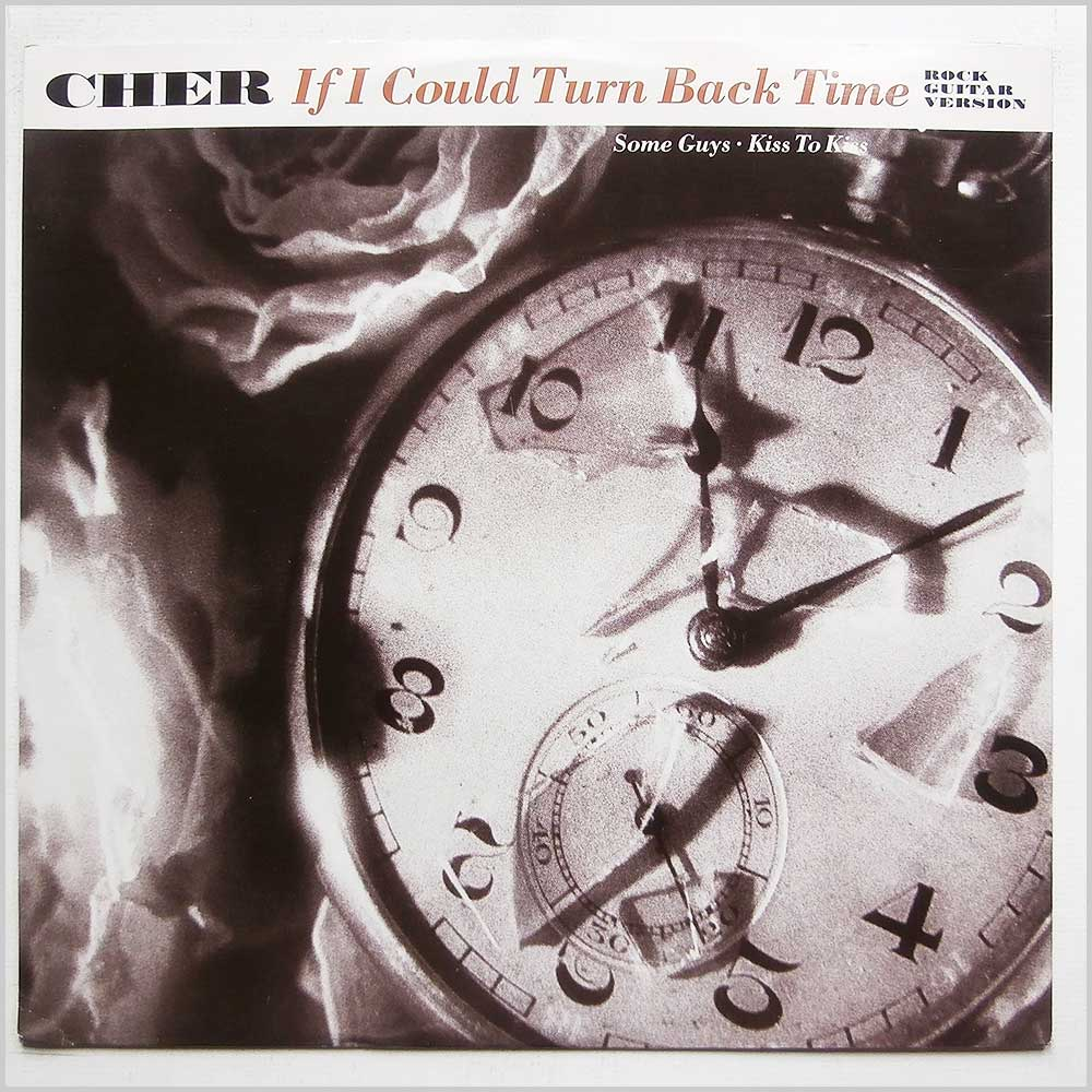 Cher - If I Could Turn Back Time (Rock Guitar Version) (GEF 59T)