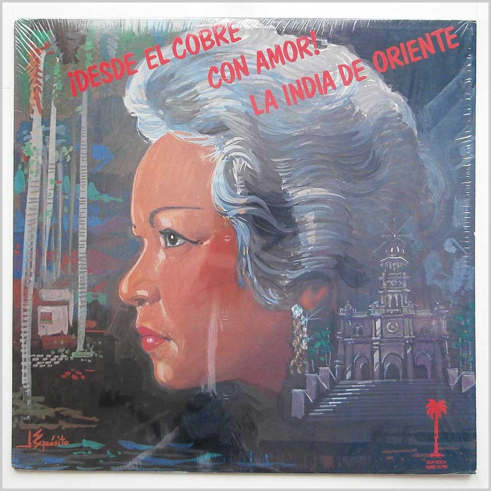 LA INDIA DE ORIENTE - !Desde El Cobre Con Amor! - LP