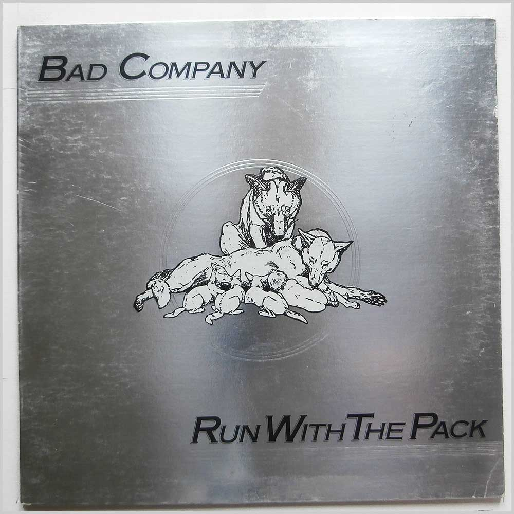 Bad Company - Run With The Pack (ILPSP 9346)
