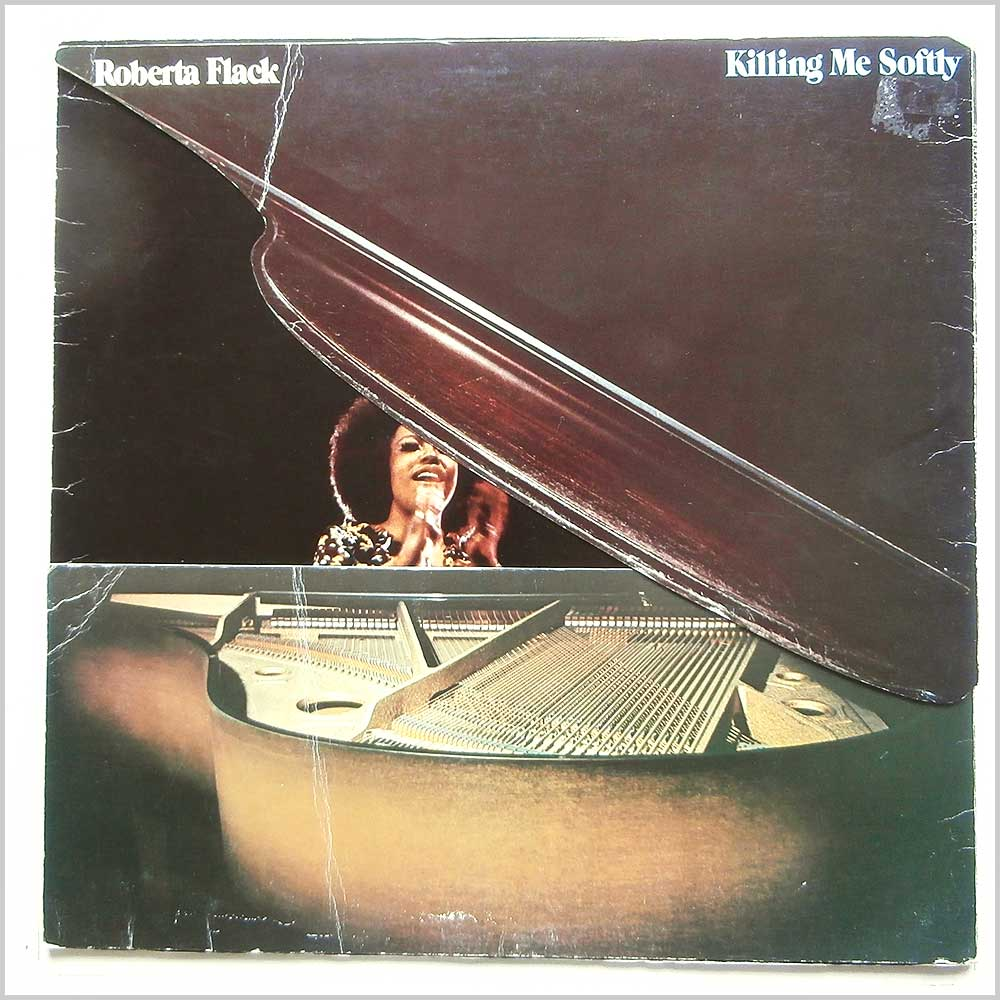 Roberta Flack - Killing Me Softly (K 50021)