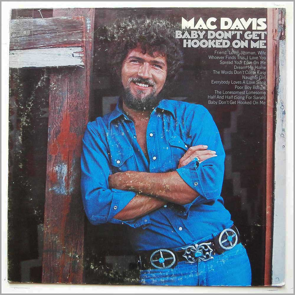 Mac Davis - Baby Don't Get Hooked On Me (KC 31770)