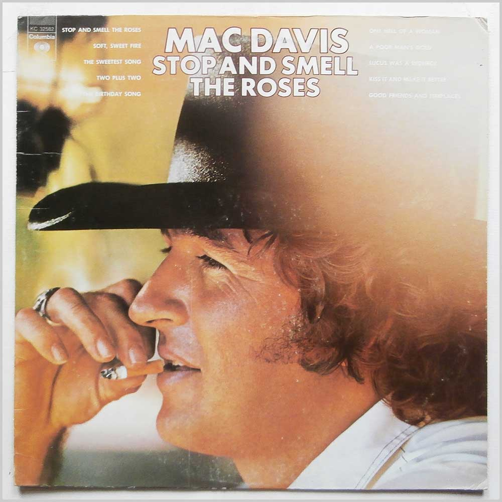Mac Davis - Stop And Smell The Roses (KC 32582)