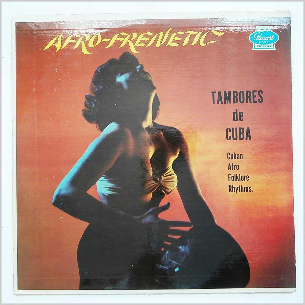 Afrofrenetic Tambores De Cuba