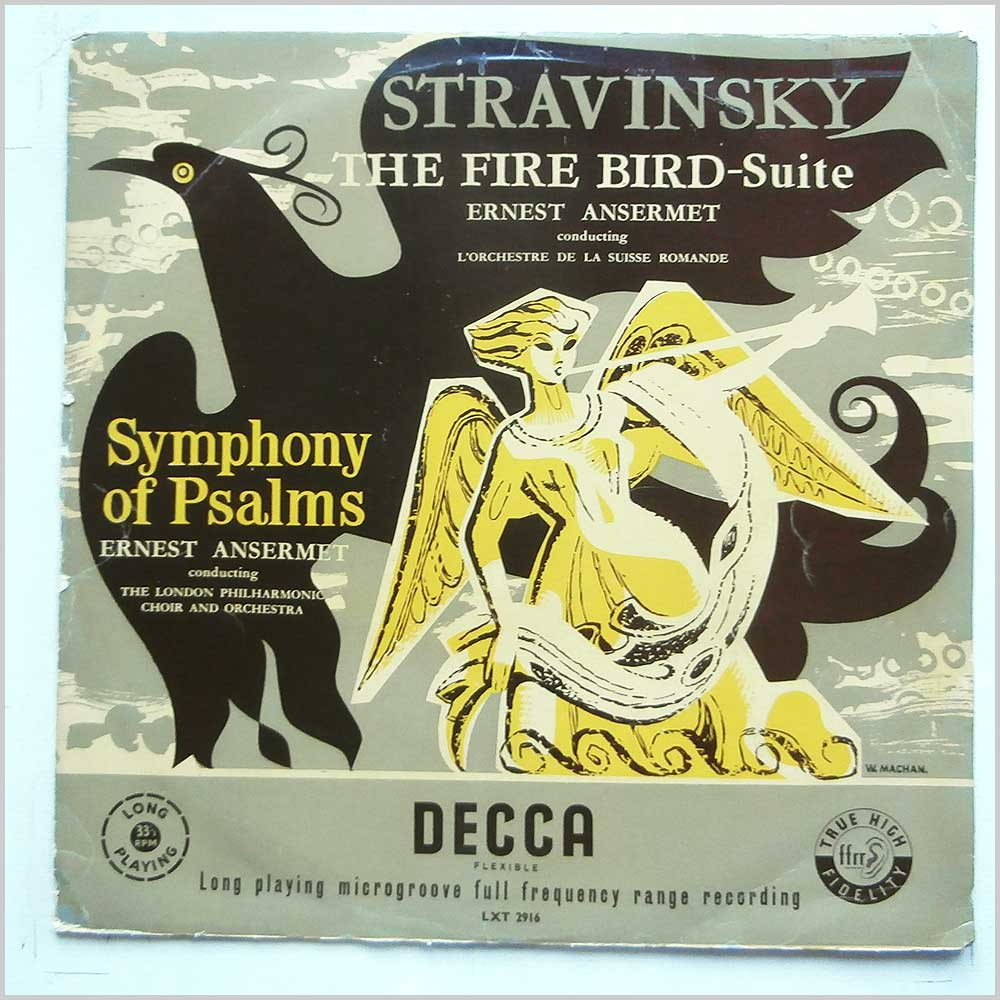 Ernest Ansermet, L'Orchestre De La Suisse Romande, The London Philharmonic Choir and Orchestra - Stravinsky: The Fire Bird–Suite, Symphony Of Psalms (LXT 2916)