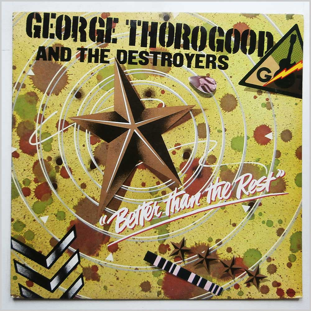 George Thorogood And The Destroyers - Better Than The Rest (MCA-3091)