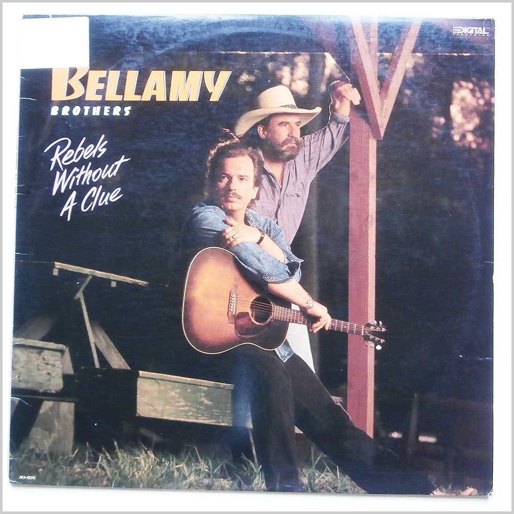 The Bellamy Brothers - Rebel Without A Clue (MCA-42224)