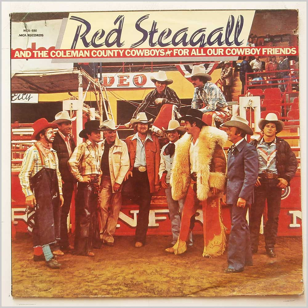 Red Steagall and The Coleman County Cowboys - For All Our Cowboy Friends (MCA-680)