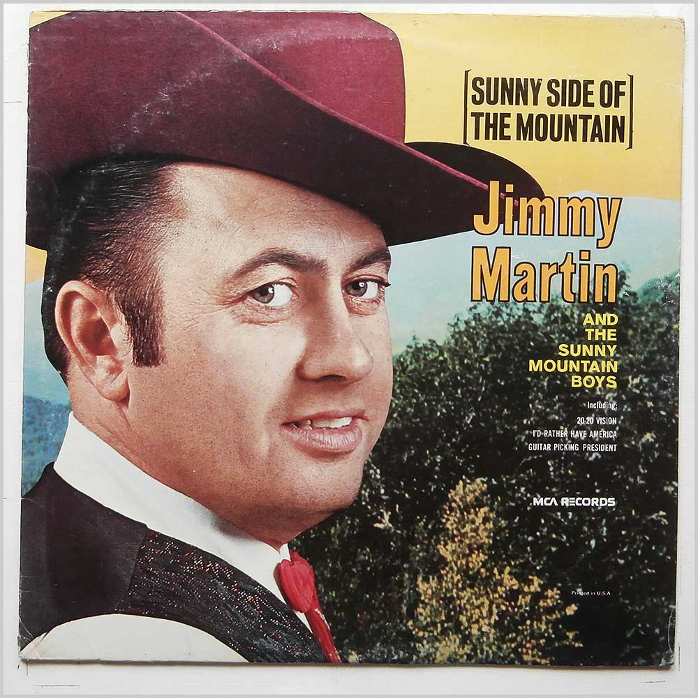 Jimmy Martin and The Sunny Mountain Boys - Sunny Side Of The Mountain (MCA-79)