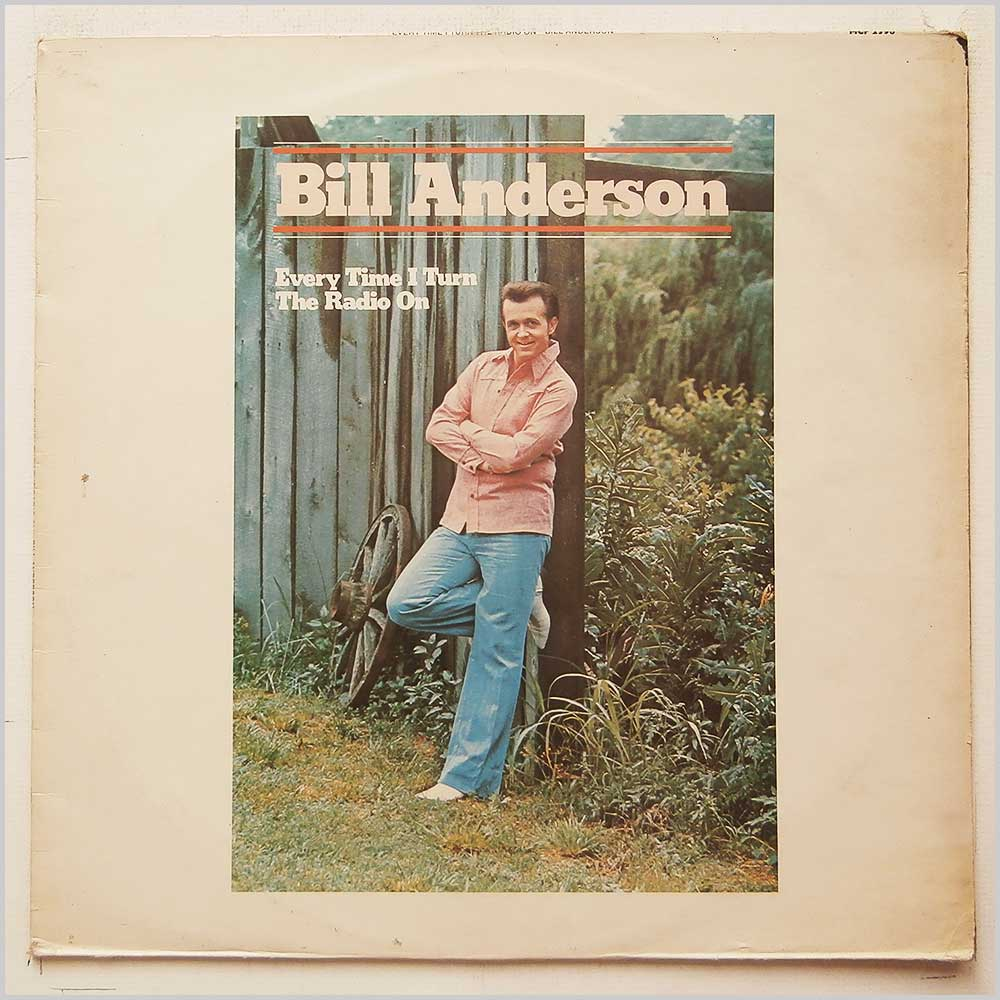 Bill Anderson - Every Time I Turn The Radio On (MCF 2596)