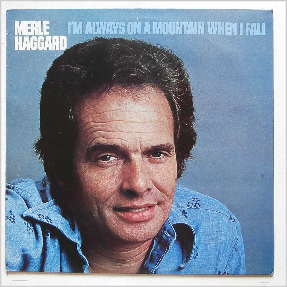 Merle Haggard - I'm Always On A Mountain When I Fall (MCF 2848)