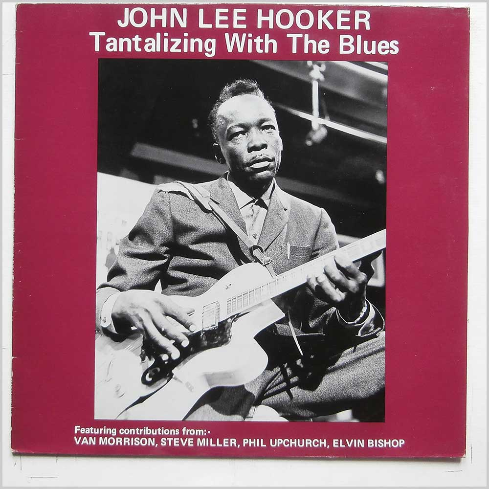 John Lee Hooker - Tantalizing With The Blues (MCL 1686)