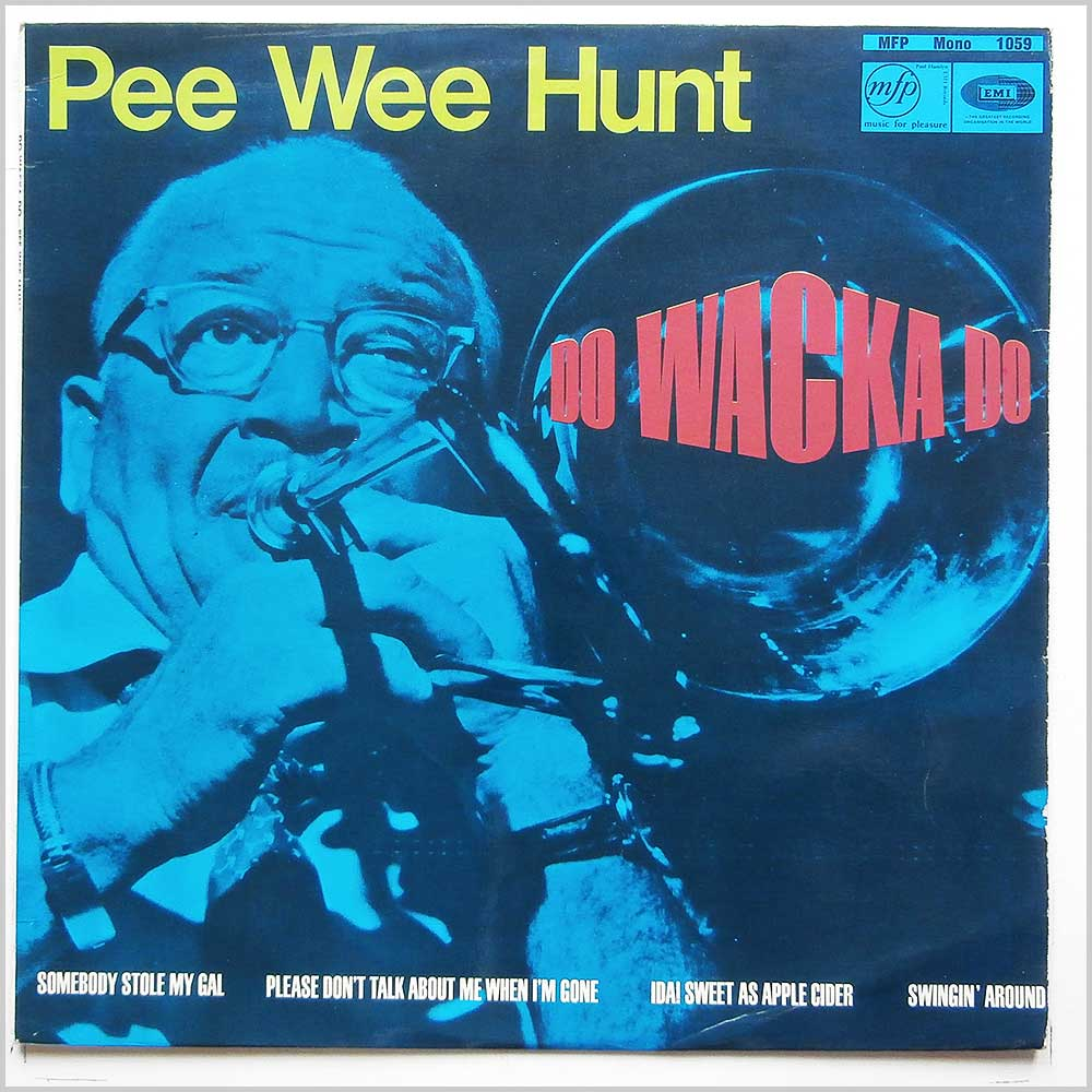 Pee Wee Hunt - Do-Wacka-Do (MFP 1059)